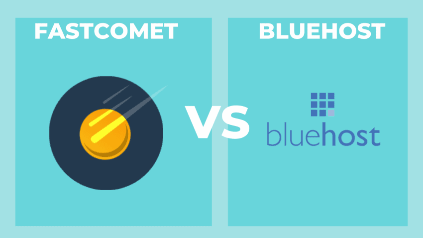 FastComet vs Bluehost